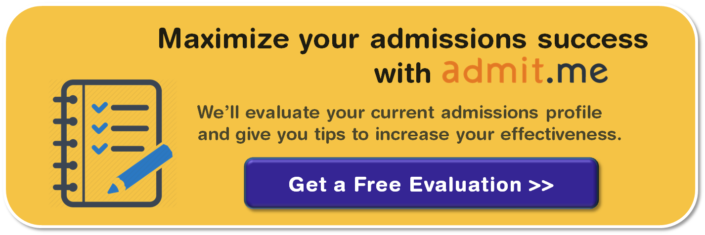 Click to get a free evaluation from Admit.me